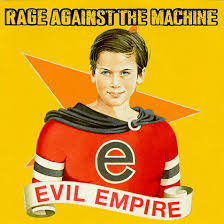 Evil Empire / Rage Against The Machine (1996)