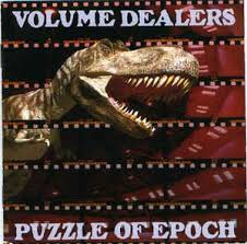 VOLUME DEALERS / Puzzle Of Epoch