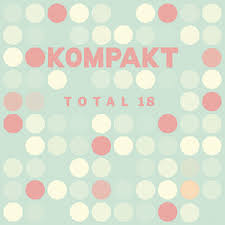 Various Artists / Kompakt - Total 18