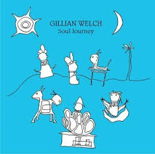 Gillian Welch / Soul Journey