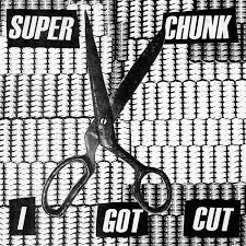 "Superchunk / ""I Got Cut"" b/w ""Up Against the Wall"""