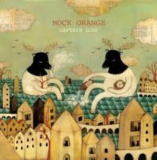 Captain Love / Mock Orange (2007)