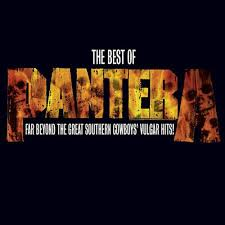 The Best Of Pantera: Far Beyond The Great Southern Cowboys' Vulgar Hits! / Pantera (2003)