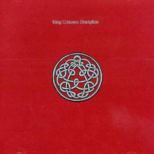King Crimson / Discipline