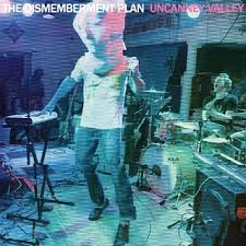 The Dismemberment Plan / Uncanney Valley