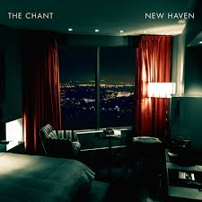 The Chant / New Haven