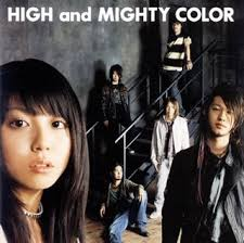 HIGH and MIGHTY COLOR / 傲音プログレッシヴ