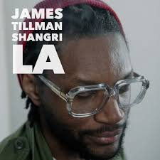James Tillman / Shangri La EP