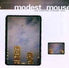 The Lonesome Crowded West / Modest Mouse (1997)