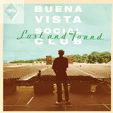 Buena Vista Social Club / Lost and Found