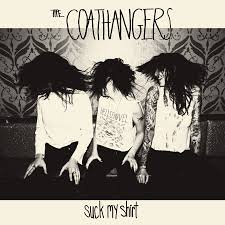 The Coathangers / Suck My Shirt