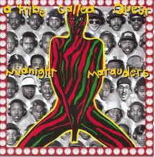 A Tribe Called Quest / Midnight Marauders