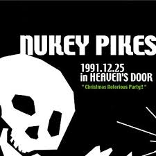 Nukey Pikes / Christmas Notorious Party!!