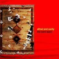 alfred and cavity / the band apart (2006)