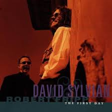 David Sylvian & Robert Fripp / The First Day