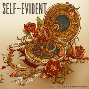 Self Evident / Lost Inside The Machinery