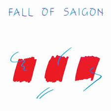 Fall Of Saigon / Fall Of Saigon