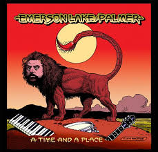 Emerson, Lake & Palmer / A Time And A Place