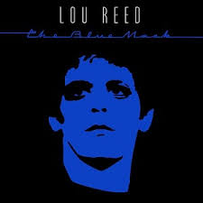The Blue Mask / Lou Reed (1982)