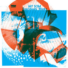 Jay Som / Everybody Works