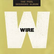 Wire / The Peel Sessions Album