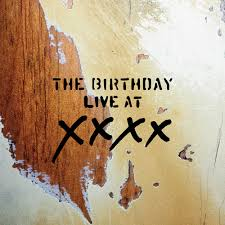 The Birthday / LIVE AT XXXX