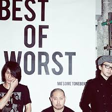 MO'SOME TONEBENDER / BEST OF WORST