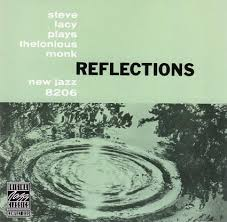 Steve Lacy / Reflections