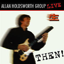 Allan Holdsworth / THEN ! Live in Tokyo 1990