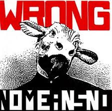 Nomeansno / Wrong