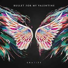 Bullet For My Valentine / Gravity