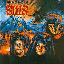 The Slits / Return Of The Giant Slits