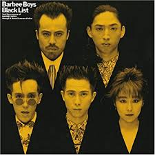 BLACK LIST / BARBEE BOYS (1988)