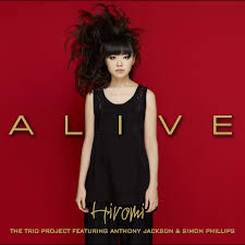 上原ひろみ Feat. Anthony Jackson & Simon Phillips / ALIVE