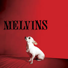Melvins / Nude With Boots