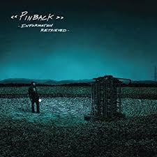 Pinback / Information Retrieved