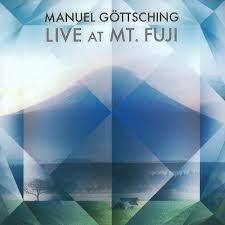 Manuel Göttsching / Live At Mt. Fuji