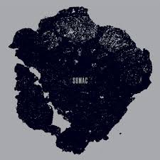 Sumac / What One Becomes