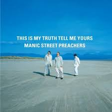 Manic Street Preachers / This Is My Truth Tell Me Yours