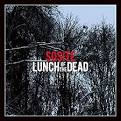 Sosite / LUNCH OF THE DEAD