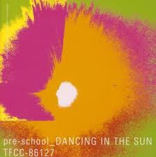 pre-school / DANCING IN THE SUN