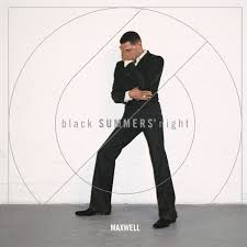 Maxwell / blackSUMMERS'night