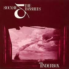 Siouxsie & The Banshees / Tinderbox
