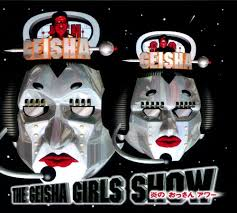 GEISHA GIRLS / THE GEISHA GIRLS SHOW ~炎のおっさんアワー