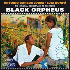 Luiz Bonfá & Antônio Carlos Jobim / The Original Soundtrack From The Film Black Orpheus