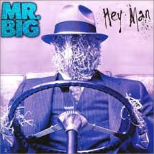 Hey Man / Mr. Big (1996)