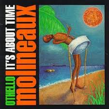 Othello Molineaux / It'S About Time