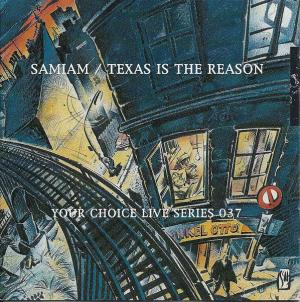 Samiam & Texas is The Reason / Your Choice Live Series 037