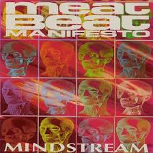 """Mindstream"" / Meat Beat Manifesto (1993)"