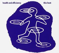 Health and Efficiency / This Heat (1980)